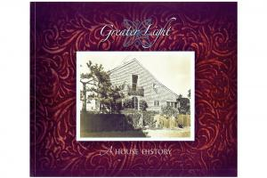 Greater Light: A House History