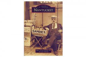 Images of America Series: Nantucket