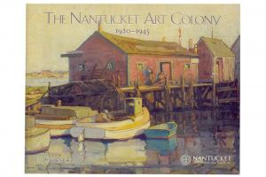 Nantucket Art Colony 1920-1945