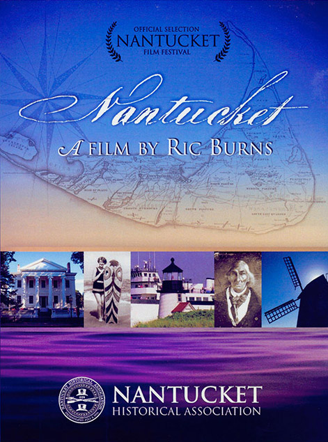 Nantucket, a Film by Ric Burns